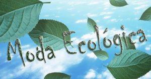 ROUPAS ECOLÓGICAS